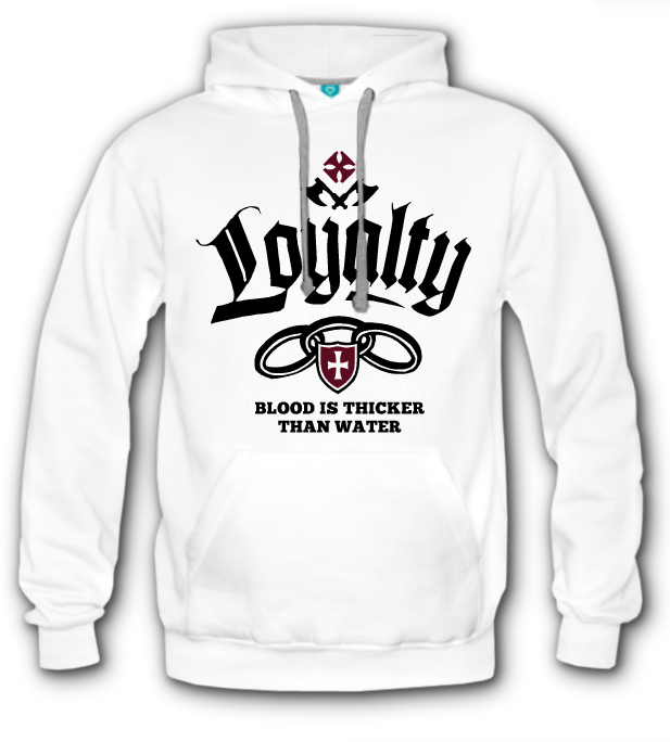 Loyalty Hoodie - Blood is Thicker Than Water